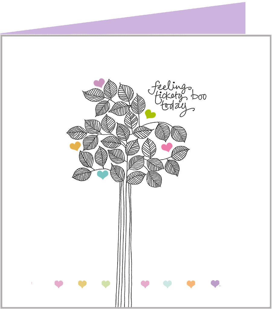 Well Said Greetings Card - Feeling tickety boo today
