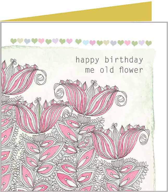 Me Old Flower birthday card