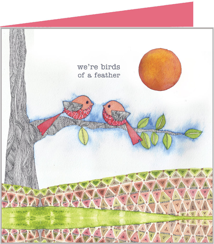 we're birds of a feather greetings card