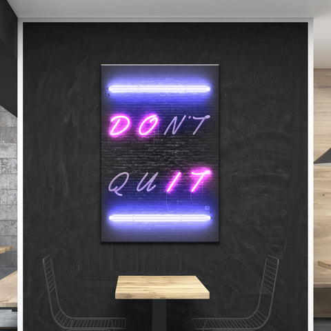Don't Quit - Wallkraft Designs