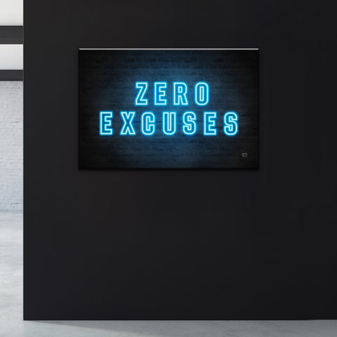 Zero Excuses - Wallkraft Designs