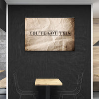 You've Got This - Wallkraft Designs