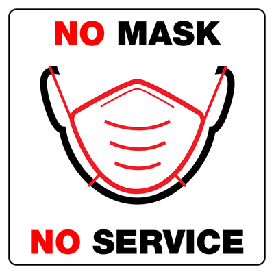 "7.5"" x 7.5"" Pre Printed Sign ""No Mask No Service"" - Case of 10"