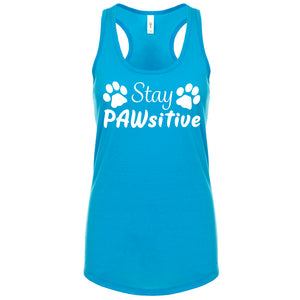 "Stay PAWsitive - Racerback Tanks ""PRE-ORDER"""