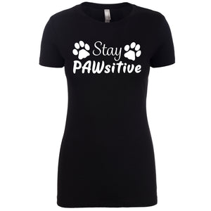 "Stay PAWsitive - Women's Crew Tee ""PRE-ORDER"""