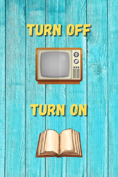 Turn Off TV Turn On Book Poster