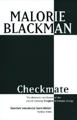 Checkmate (Noughts & Crosses, #3)