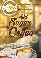 Add Sugar To Coffee