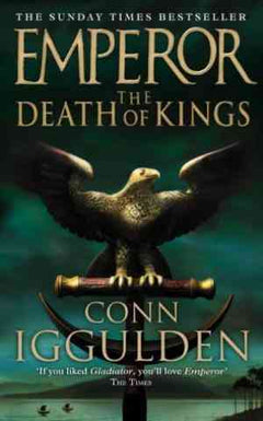 The Death of Kings (Emperor, #2)- 99bookscart-secondhand-bookstore-near-me