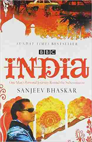 India with Sanjeev Bhaskar: One Mans Personal Journey Round the Subcontinent