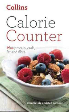 Calorie Counter: Plus Protein, Carb, Fat and Fibre