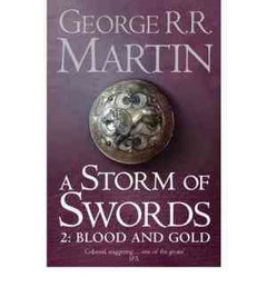 A Storm of Swords: Blood and Gold (A Song of Ice and Fire, #3, Part 2 of 2)- 99bookscart