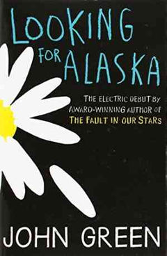 Looking for Alaska- 99bookscart-secondhand-bookstore-near-me