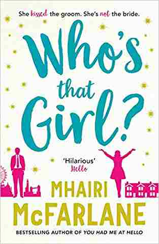Who's That Girl? A Laugh-Out-Loud Sparky Romcom!