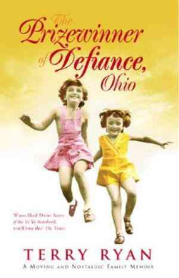 The Prize Winner of Defiance, Ohio: How My Mother Raised 10 Children on 25 Words or Less