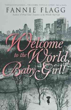 Welcome to the World, Baby Girl! (Elmwood Springs #1)- 99bookscart-secondhand-bookstore-near-me