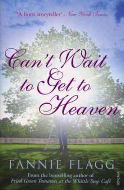 Cant Wait to Get to Heaven-1