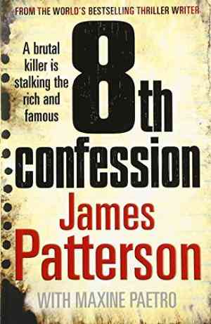 8th Confession: A brutal killer is stalking the rich and famous (Womens Murder Club 8)- 99bookscart-secondhand-bookstore-near-me