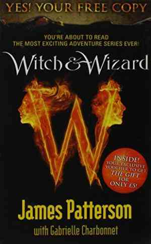 Witch & Wizard (Witch & Wizard, #1)- 99bookscart-secondhand-bookstore-near-me