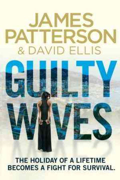 Guilty Wives by David Ellis, James Patterson,- 99bookscart-secondhand-bookstore-near-me
