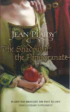 The Shadow of the Pomegranate (Tudor Saga, #3)- 99bookscart-secondhand-bookstore-near-me