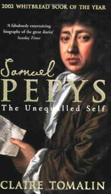Samuel Pepys: The Unequalled Self- 99bookscart-secondhand-bookstore-near-me