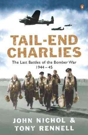 Tail-End Charlies: The Last Battles of the Bomber War 1944-45- 99bookscart-secondhand-bookstore-near-me