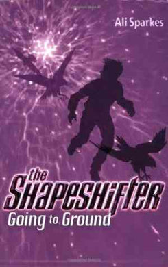 Going to Ground (The Shapeshifter, #3) - 99bookscart