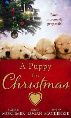 A Puppy for Christmas: On the Secretary's Christmas List / The Soldier, the Puppy and Me / The Patter of Paws at Christmas- 99bookscart-secondhand-bookstore-near-me