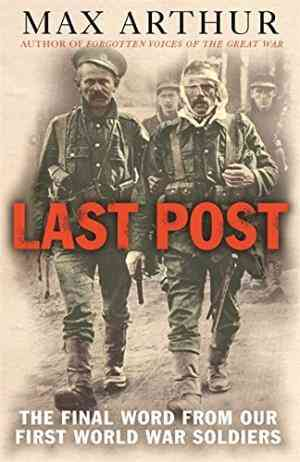 Last Post: The Final Word from Our First World War Soldiers- 99bookscart-secondhand-bookstore-near-me