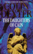 The Daughters of Cain (Inspector Morse, #11)