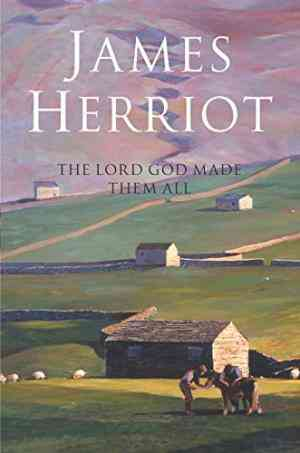 The Lord God Made Them All (All Creatures Great and Small, #7) by James Herriot- 99bookscart-secondhand-bookstore-near-me