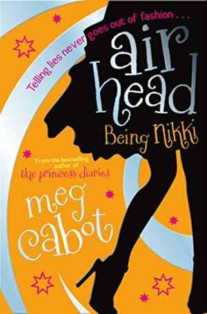 Being Nikki (Airhead, #2)- 99bookscart-secondhand-bookstore-near-me