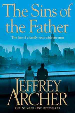The Sins of the Father. by Jeffrey Archer, (2012)- 99bookscart-secondhand-bookstore-near-me