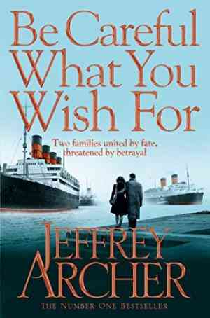 Be Careful What You Wish For (The Clifton Chronicles, #4)- 99bookscart-secondhand-bookstore-near-me