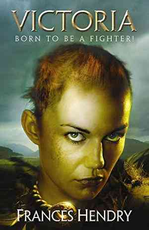 Victoria: Born to Be a Warrior (Gladiatrix, #1)- 99bookscart-secondhand-bookstore-near-me