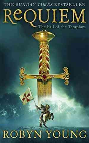 Requiem: The Fall of the Templars (Brethren Trilogy, #3)