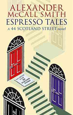 Espresso Tales (44 Scotland Street, #2)- 99bookscart-secondhand-bookstore-near-me