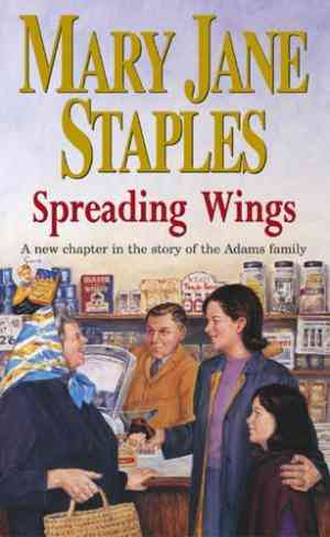 Spreading Wings: A Novel of the Adams Family Saga- 99bookscart-secondhand-bookstore-near-me