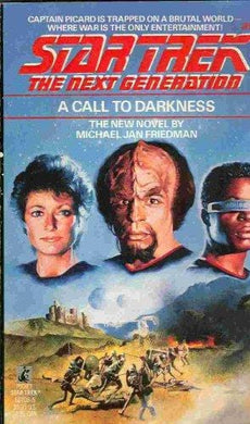 A Call to Darkness (Star Trek: The Next Generation #9)- 99bookscart-secondhand-bookstore-near-me