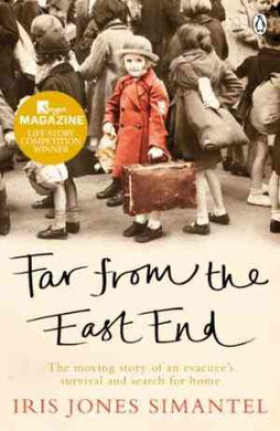 Far from the East End: The moving story of an evacuee's survival and search for home - 99bookscart