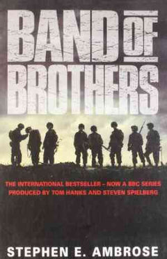 Band of Brothers: E Company, 506th Regiment, 101st Airborne from Normandy to Hitler's Eagle's Nest- 99bookscart-secondhand-bookstore-near-me