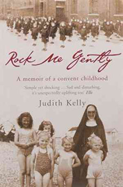 Rock Me Gently: A True Story of a Convent Childhood- 99bookscart-secondhand-bookstore-near-me