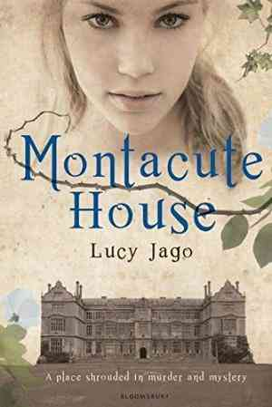 Montacute House. Lucy Jago