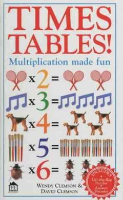 Times Tables! : Multiplication Made Fun!