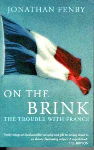On The Brink:  The Trouble With France- 99bookscart-secondhand-bookstore-near-me