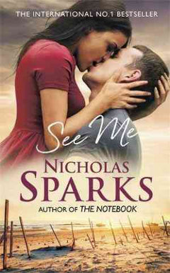 See Me by Nicholas Sparks- 99bookscart-secondhand-bookstore-near-me