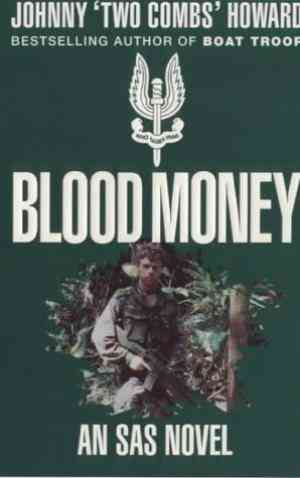 Blood Money: An SAS Boat Troop Novel