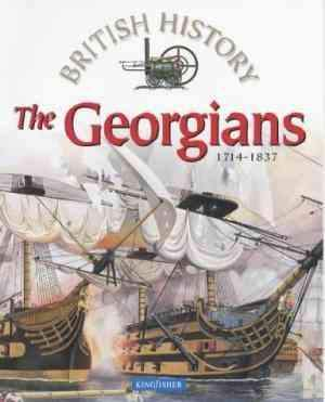 British History: The Georgians (British History S.)