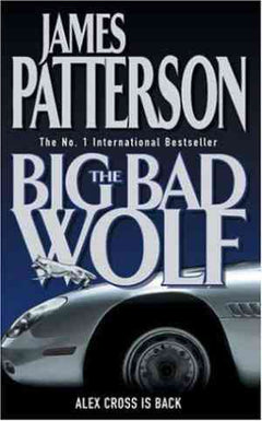Big Bad Wolf(Alex Cross, #9)